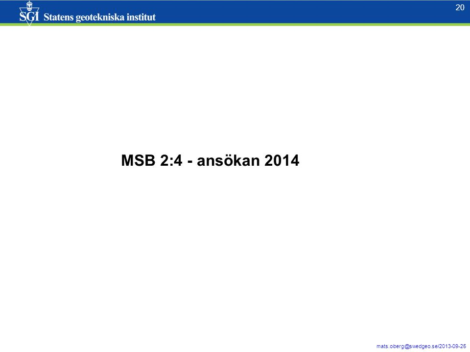 21 mats.oberg@swedgeo.se/2013-09-25 21