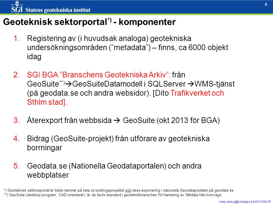 5 mats.oberg@swedgeo.se/2013-09-25 5