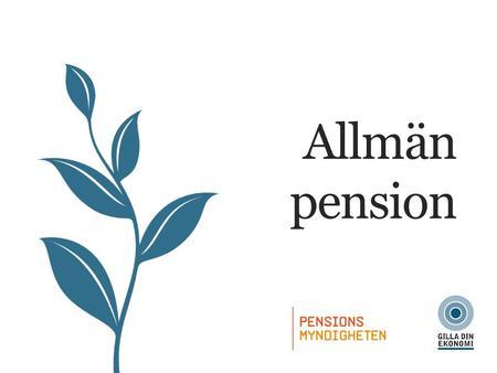 vad är allmän pension