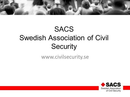 SACS Swedish Association of Civil Security