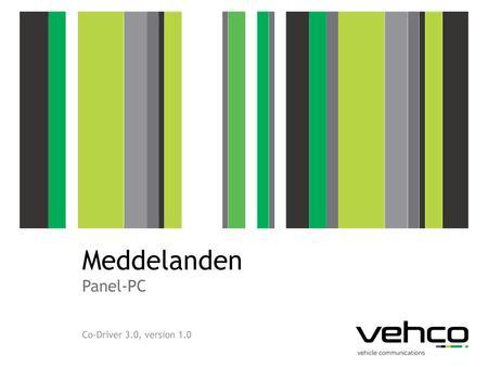 Meddelanden Panel-PC Co-Driver 3.0, version 1.0.