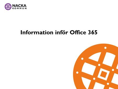 Information inför Office 365