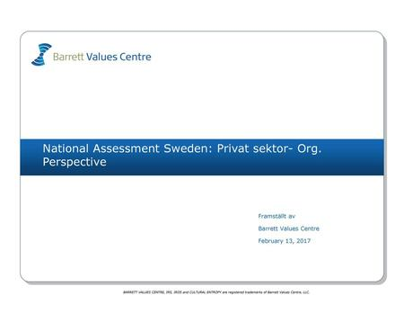 National Assessment Sweden: Privat sektor- Org. Perspective