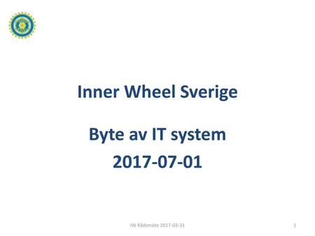 Inner Wheel Sverige Byte av IT system