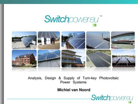 Analysis, Design & Supply of Turn-key Photovoltaic Power Systems
