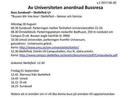 Av Universiteten anordnad Bussresa