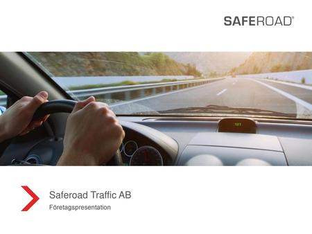 Saferoad Traffic AB  Företagspresentation