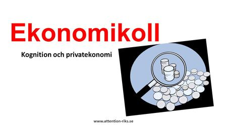 Kognition och privatekonomi