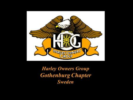 Harley Owners Group Gothenburg Chapter Sweden.