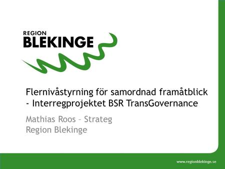 Mathias Roos – Strateg Region Blekinge