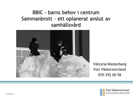 BBIC - barns behov i centrum