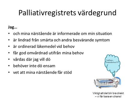 Palliativregistrets värdegrund