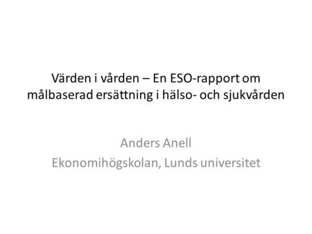 Anders Anell Ekonomihögskolan, Lunds universitet