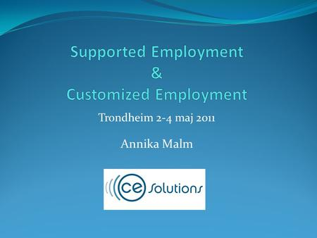 Supported Employment & Customized Employment