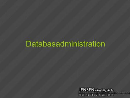 Databasadministration