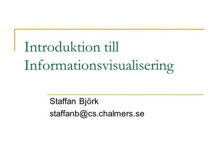 Introduktion till Informationsvisualisering
