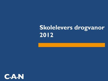 Skolelevers drogvanor 2012