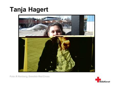 Tanja Hagert Foto: R Renberg, Swedish Red Cross.