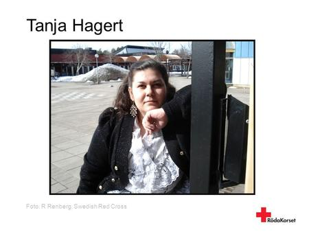 Tanja Hagert Foto: R Renberg, Swedish Red Cross 1.