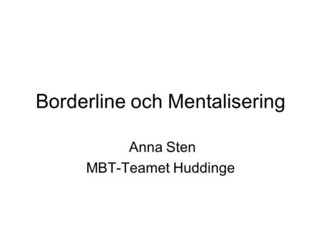 Borderline och Mentalisering