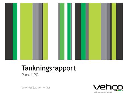 Tankningsrapport Panel-PC