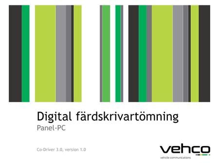 Digital färdskrivartömning Panel-PC