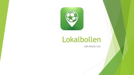 Lokalbollen LBA Media Ltd..