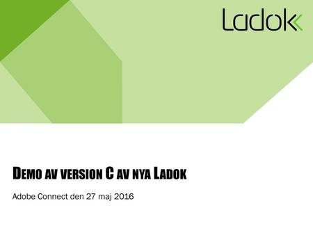Demo av version C av nya Ladok