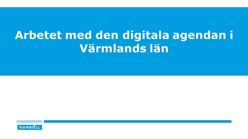 INTRESSE OCH INVOLVERING I ARBETET MED DEN REGIONALA AGENDAN I VÄRMLANDS LÄN n = 19 / Svarsfrekvens = 95% Källa: Digitaliseringskommissionen 8