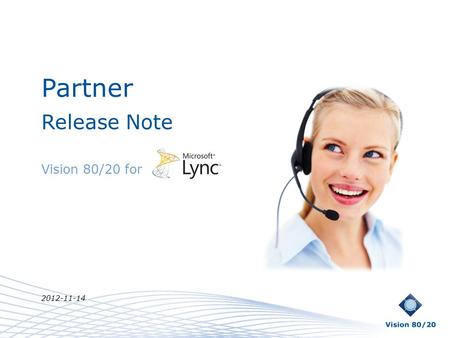 Partner Release Note Vision 80/20 for 2012-11-14.