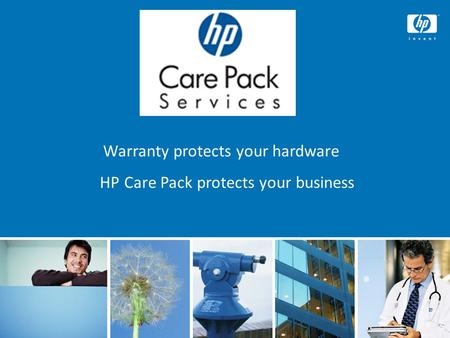© 2008 Hewlett-Packard Development Company, L.P. The information contained here in is subject to change without notice 1 Warranty protects your hardware.