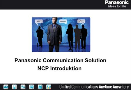 Panasonic Communication Solution NCP Introduktion.