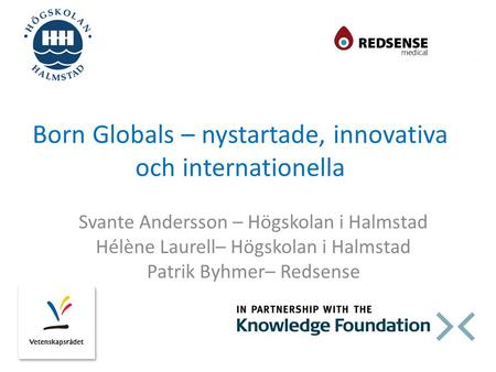 Born Globals – nystartade, innovativa och internationella