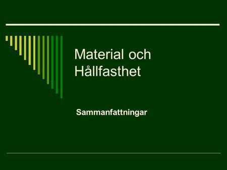 Hållfasthet material