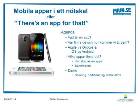 "Mobila appar i ett nötskal eller ""There's an app for that!"""