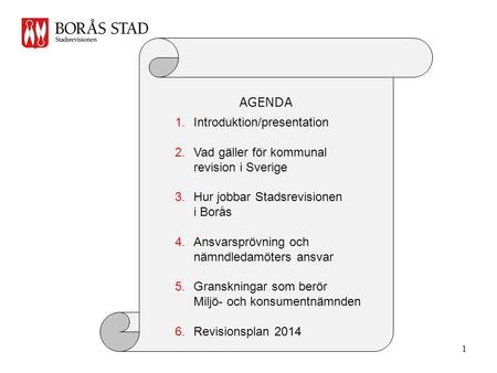 AGENDA Introduktion/presentation