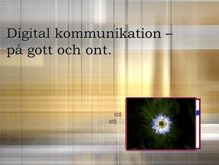 Digital kommunikation –