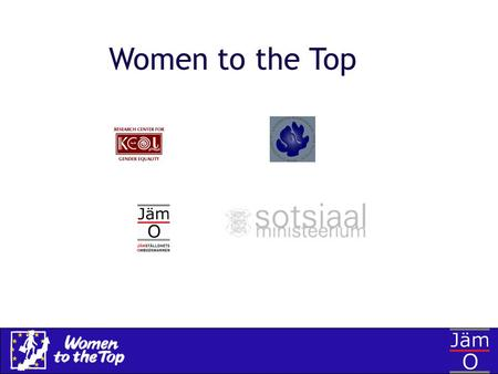 Women to the Top.