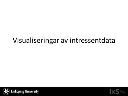 Visualiseringar av intressentdata