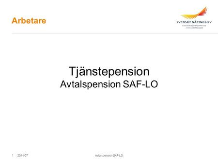 Tjänstepension Avtalspension SAF-LO Arbetare