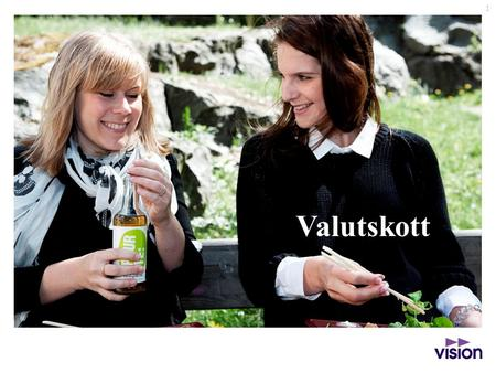 Valutskott.