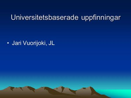 Universitetsbaserade uppfinningar