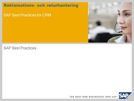 Reklamations- och returhantering SAP Best Practices for CRM SAP Best Practices.