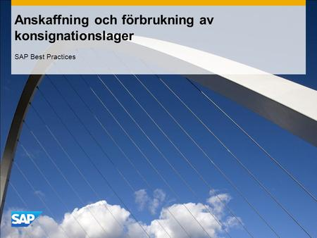 Anskaffning och förbrukning av konsignationslager SAP Best Practices.