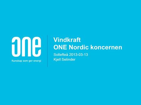 Vindkraft ONE Nordic koncernen