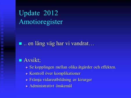 Update 2012 Amotioregister