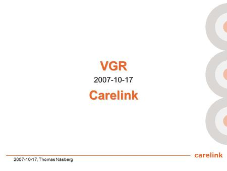 Carelink 2007-10-17, Thomas Näsberg VGR 2007-10-17Carelink.