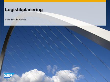 Logistikplanering SAP Best Practices.