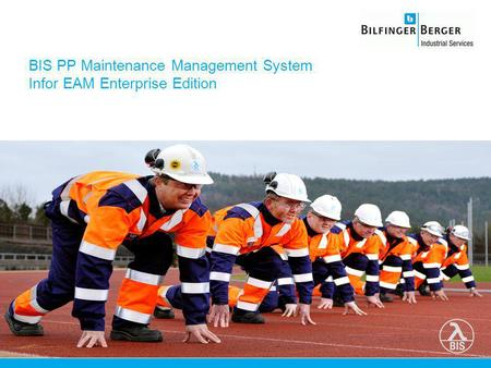 BIS PP Maintenance Management System Infor EAM Enterprise Edition.