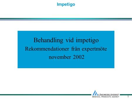 Behandling vid impetigo
